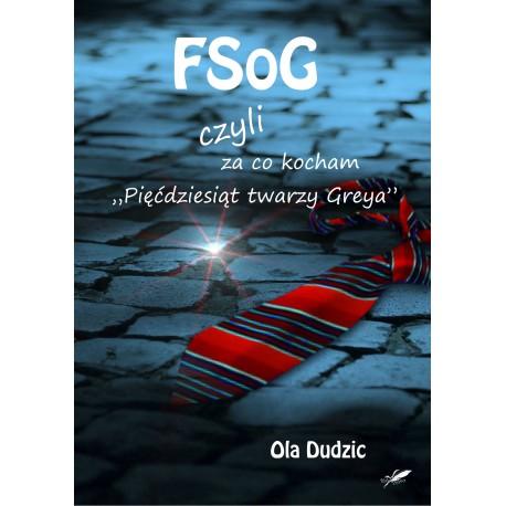 """FSoG czyli za co kocham """"Pięćdziesiąt twarzy Greya"""""""