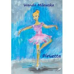 """""""Piruetta"""" Wanda Milewska"""