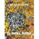 Oj, Nellka, Nellka (e-book)