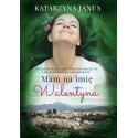 Mam na imię Walentyna         (e-book)