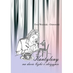 """Kantyleny na dwie łezki.."" Ewa Woźniak-Ostrowski (e-book, format pdf)"