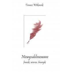 """""""Niewysublimowane  fraszki, wiersze, limeryki""""(e-book, format pdf)"""