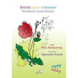 Kwiatki znane i nieznane fraszkami przyodziane(e-book)