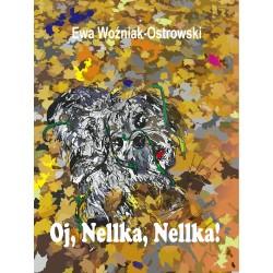 Oj, Nellka, Nellka