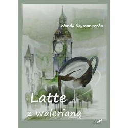 Late z walerianą (e-book)