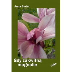Gdy zakwitną magnolie