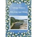 Mój kraj nad Wisłą (e-book - format pdf)