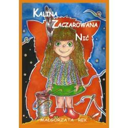 Kalina i zaczarowana nić e-book (format epub+mobi)
