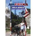 Ameryka miła sercu. Kansas - kraina uśmiechu - ebook (epub, mobi)