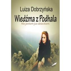 Wiedźma z Podhala. Nie jestem już dzieckiem. (e-book)