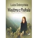 Wiedźma z Podhala. Nie jestem już dzieckiem. (e-book - pdf)