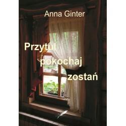 Przytul, pokochaj, zostań (e-book, format pdf)